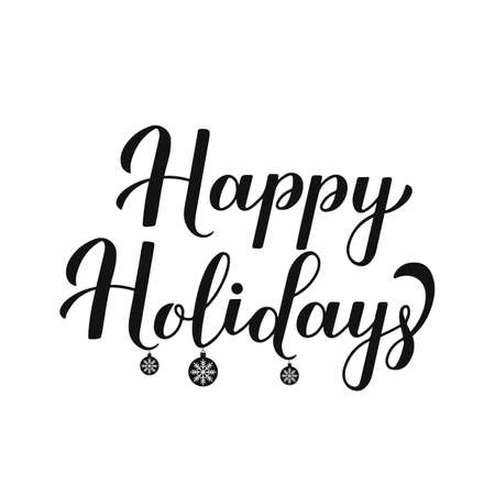 Happy Holidays modern calligraphy lettering isolated on white. Merry Christmas and Happy New Year typography poster. Easy to edit vector template for greeting card, flayer, banner, sticker, etc.