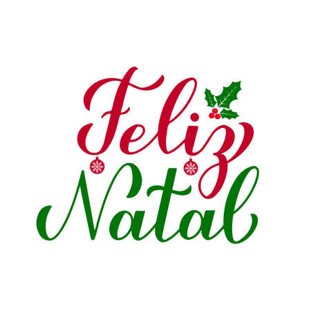 Feliz Natal calligraphy hand lettering with holly berry mistletoe isolated on white. Merry Christmas typography poster in Portuguese. Vector template for greeting card, banner, flyer, sticker, etc. Vektorové ilustrace