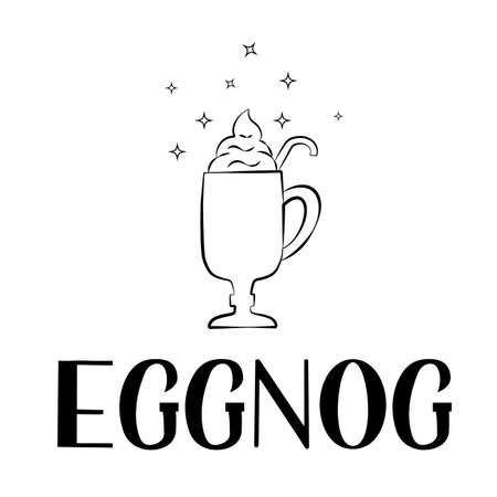 Eggnog hand drawn lettering and glass isolated on white. Christmas drink with holiday mood. Vector template for logo design, banner, typography poster, flyer, sticker, menu for bar, cafe, restaurant. Ilustracja