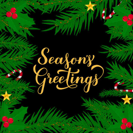 Season s Greetings calligraphy hand lettering with fir tree branches. Merry Christmas and Happy New Year typography poster. Easy to edit vector template for greeting card, banner, flyer, sticker, etc. Ilustração