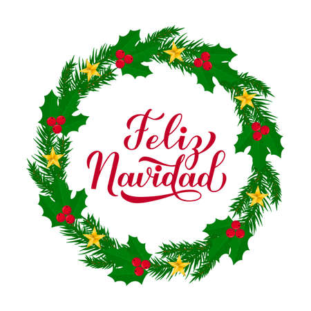 Feliz Navidad calligraphy hand lettering with wreath of fir tree branches. Merry Christmas typography poster in Spanish. Easy to edit vector template for greeting card, banner, flyer, postcard. Ilustração