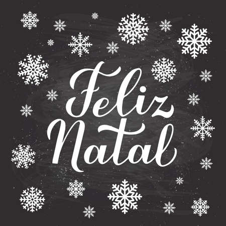 Feliz Natal calligraphy hand lettering on chalkboard background with snowflakes. Merry Christmas typography poster in Portuguese. Vector template for greeting card, banner, flyer, postcard.
