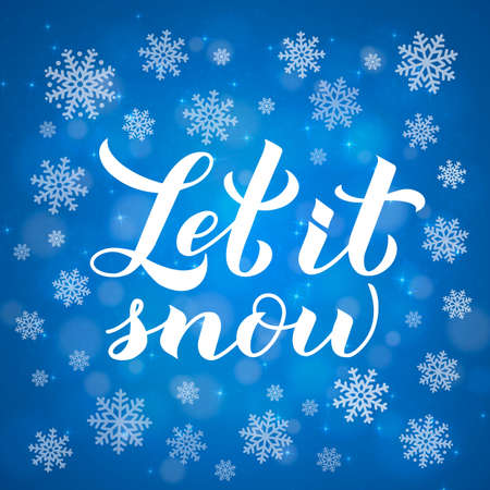 Let is snow calligraphy hand lettering on blue background with bokeh and snowflakes. Christmas, New Year and winter holidays typography poster. Vector template for greeting card, banner, flyer, etc.