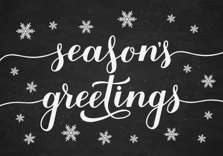 Season s Greetings calligraphy hand lettering on chalkboard background with snowflakes. Christmas and New Year typography poster. Easy to edit vector template for greeting card, banner, flyer, etc.