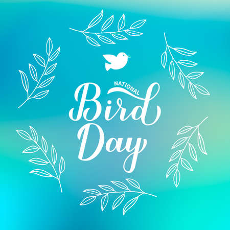 National Bird Day calligraphy hand lettering on blue background. Greeting card for bird lovers. Easy to edit vector template for banner, typography poster, design, flyer, sticker, etc.