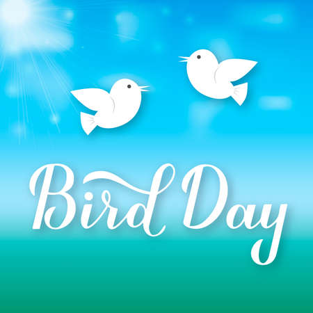 Bird Day calligraphy hand lettering with cute cartoon birds in sky vector illustration. Easy to edit template for greeting card, banner, typography poster, flyer, sticker, etc.