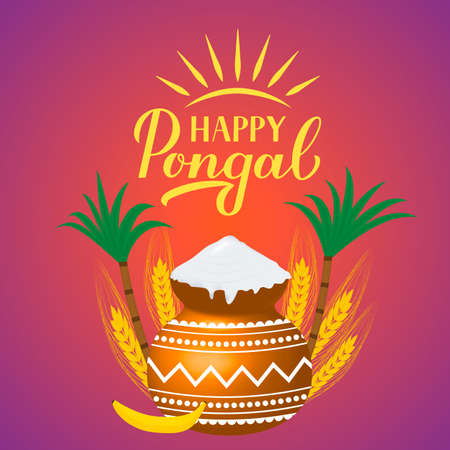 Happy Pongal vector illustration with calligraphy hand lettering, pot and sugarcane. South Indian holiday. Hindu harvest festival. Easy to edit template for banner, poster, greeting card, etc.