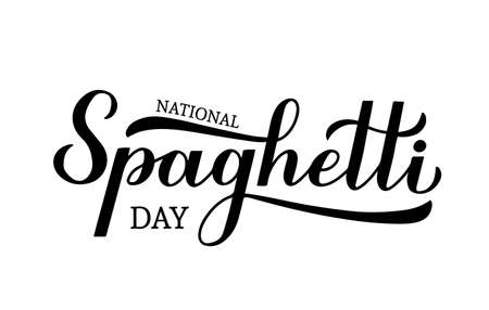 National Spaghetti Day calligraphy hand lettering isolated on white background. Easy to edit vector template for design, banner, typography poster, flyer, sticker, bar or restaurant menu, etc. Illusztráció