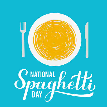 National Spaghetti Day calligraphy hand lettering with plate of pasta. Easy to edit vector template for design, banner, typography poster, flyer, sticker, bar or restaurant menu, etc.