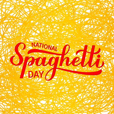 National Spaghetti Day calligraphy hand lettering. Easy to edit vector template  design, banner, typography poster, flyer, sticker, cafe, bar or restaurant menu, etc.