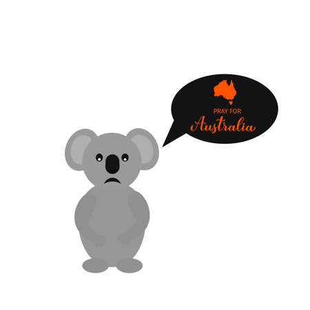 Sad cartoon koala with speech bubble and lettering Pray for Australia. Vector template for banner, typography poster, flyer, sticker, etc.