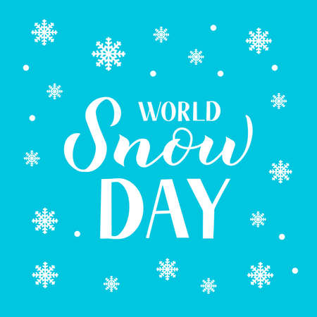 World Snow Day hand lettering with snowflakes on blue background. Winter sports and activities concept vector illustration. Easy to edit template for typography poster, greeting card, banner, flyer.