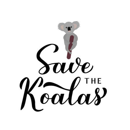 Save the koalas lettering with sad cartoon baby koala isolated on white. Affected animals fire concept. Vector template for banner, typography poster, flyer, sticker, t-shirt, etc.