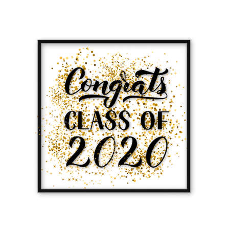 Congrats Class of 2020 lettering with Gold confetti and frame background. Congratulations to graduates typography poster. Vector template for greeting card, banner, sticker, label, t-shirt, etc.
