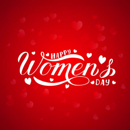 Happy Women s Day calligraphy hand lettering or red background with blurred hearts.