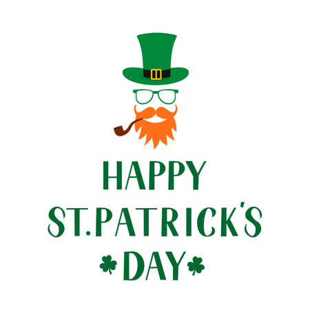 Happy St. Patrick s day lettering and cartoon icon of Leprechaun green hat, mustache, beard, pipe and shamrock. Saint Patricks day greeting card. Vector template for banner, poster, flyer, postcard.