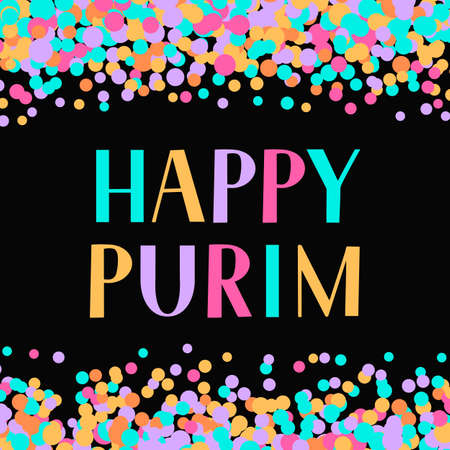 Happy Purim lettering with colorful dots confetti on black background. Traditional Jewish carnival celebration poster. Vector template for masquerade party invitation, greeting card, banner, flyer.