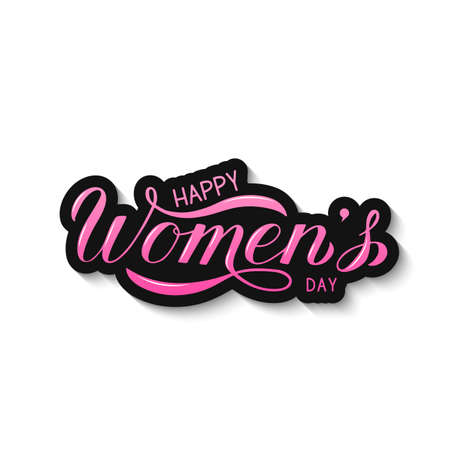 Happy Women s Day calligraphy hand lettering. International womens day greeting card,. Easy to edit vector element of design for party invitation, typography poster, flyer, sticker, etc.