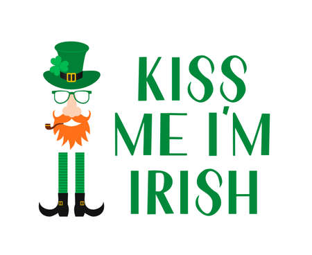 Kiss me I m Irish lettering and Leprechaun cartoon icon with green hat, mustache, red beard, pipe and leaf of shamrock. Funny St. Patricks day quote typography poster. Vector illustration.