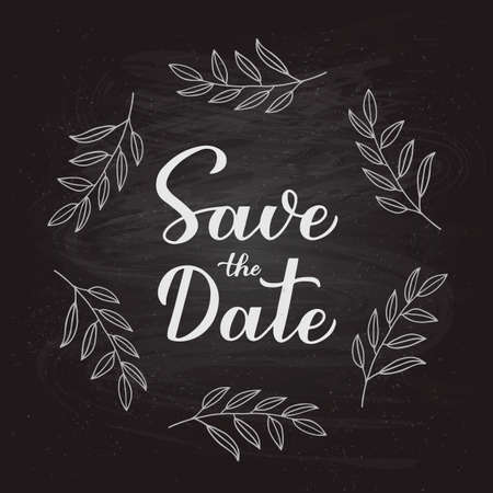 Save the date calligraphy hand lettering with floral wreath on chalkboard background. Easy to edit vector template for wedding, birthday, anniversary, invitation cards or announcement. Çizim