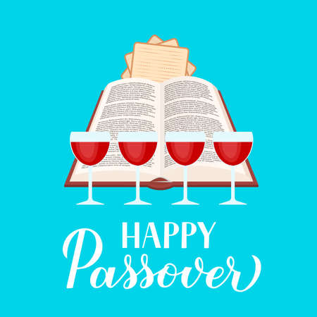 Happy Passover calligraphy hand lettering with Haggadah book, glasses of wine and matzo. Jewish holiday typography poster. Vector template for, greeting card, banner, invitation, postcard, flyer, etc.