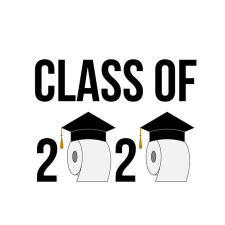 Class of 2020 funny typography poster with toilet paper and graduation hats isolated on white. Coronavirus COVID-19 quarantine. Vector template for graduation greeting card, banner, sticker, t-shirt. Vettoriali