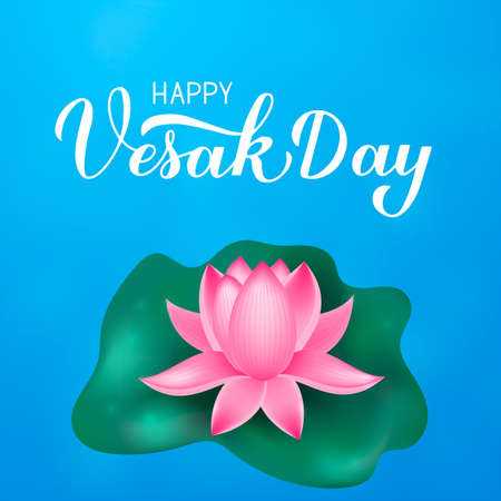 Happy Vesak Day Calligraphy hand lettering and lotus flower. Buddhist holiday typography poster. Easy to edit vector template for greeting card, banner, flyer, sticker, t-shirt.