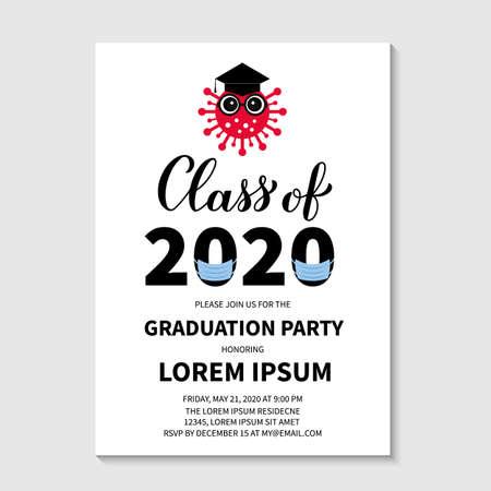 Class of 2020 Graduation party invitation card with cute cartoon coronavirus wearing graduation cap and protective mask. COVID-19 Quarantine concept. Grad announcement template. Vector illustration. Ilustrace