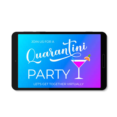 Quarantini Party lettering and martini cocktail glass on tablet screen. Funny quarantine banner. Coronavirus COVID-19 concept. Vector template for poster, postcard, t-shirt, sticker, etc.  イラスト・ベクター素材