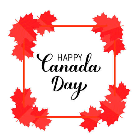 Happy Canada Day typography poster. Calligraphy hand lettering, red frame and maple leaves isolated on white. Vector template for Canadian holiday banner, party invitation, greeting card, flyer, etc.