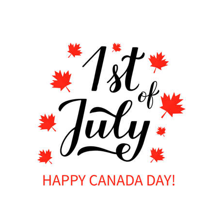1st of July Happy Canada Day typography poster. Calligraphy hand lettering with red maple leaves isolated on white. Vector template for banner, party invitation, greeting card, flyer, sticker.