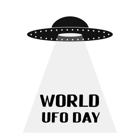 World UFO day lettering with flying saucer or spaceship on white background. Easy to edit vector template for typography poster, banner, flyer, sticker, etc