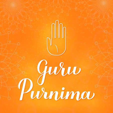 Guru Purnima calligraphy hand lettering. Buddhist and Hinduist holiday for honoring spiritual and academic teachers. Vector template for typography poster greeting card, banner, flyer, sticker. Ilustrace