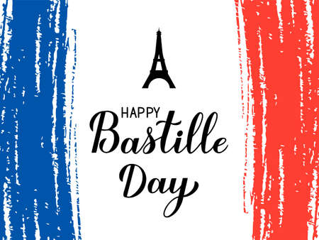 Happy Bastille Day Calligraphy lettering with grunge tricolor flag of France and Eiffel tower. French national holiday celebration. Vector template for typography poster, banner, greeting card, flyer. 스톡 콘텐츠 - 150145105