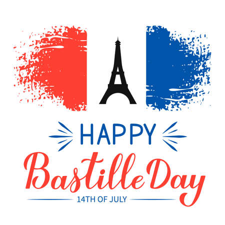 Happy Bastille Day Calligraphy lettering with grunge tricolor flag of France and Eiffel tower. French national holiday celebration. Vector template for greeting card, typography poster, banner, flyer. 일러스트