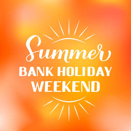 Summer Bank Holiday Weekend calligraphy hand lettering on bright sunny background. Vector template for typography poster, banner, flyer, sticker, shirt, postcard, logo design, etc.