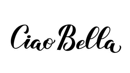 Ciao Bella Hello Beautiful in Italian calligraphy hand lettering isolated on white. Vector template for typography poster, banner, flyer, sticker, t-shirt, postcard, logo design, etc.