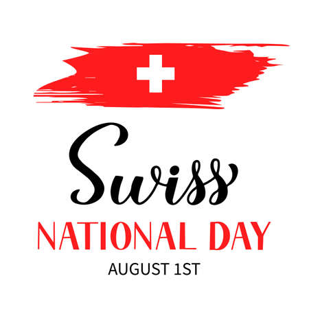 Switzerland National Day hand lettering with brush stroke flag. Swiss holiday typography poster. Easy to edit vector template for banner, flyer, sticker, shirt, greeting card, postcard, etc.