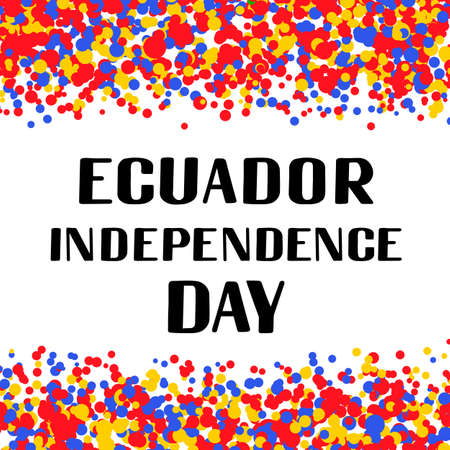 Ecuador Independence Day lettering. Ecuadorian holiday celebrated on August 10.