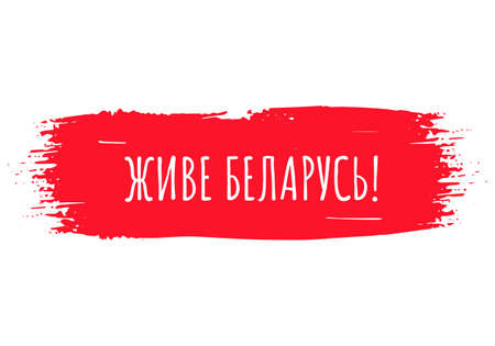 Long live Belarus inscription in Belarusian language. Protests in Belarus after presidential elections on August 2020. Vector template for banner, poster, flyer.