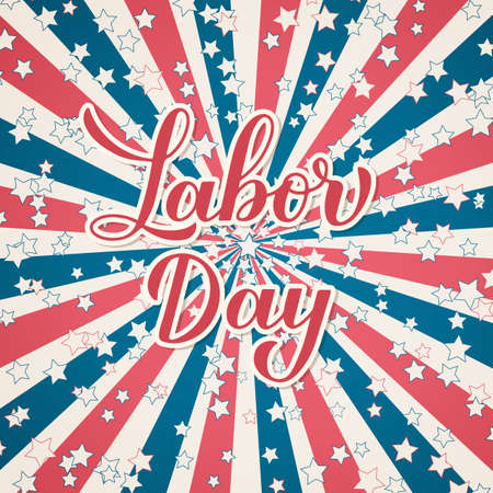 Labor Day calligraphy lettering on Retro patriotic background in colors of flag USA. Vector template for typography poster, design, banner, flyer, greeting card, party invitation, etc.