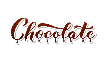Chocolate calligraphy hand lettering isolated on white. Melted chocolate sticker. Vector template for logo design, typography poster, greeting card, postcard, banner, flyer, t-shirt, etc.
