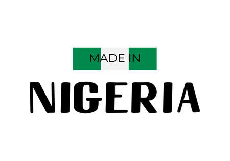 Made in Nigeria label. .