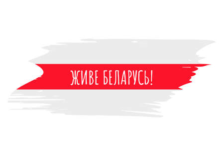 Long live Belarus inscription in Belarusian language. White red white flag symbol of democracy and freedom. Protests after presidential elections in 2020. Vector template for banner, poster, flyer.