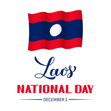 Laos National Day calligraphy hand lettering with flag. Holiday celebrate on December 2. Easy to edit vector template for typography poster banner, flyer, sticker, shirt, greeting card, postcard, etc.