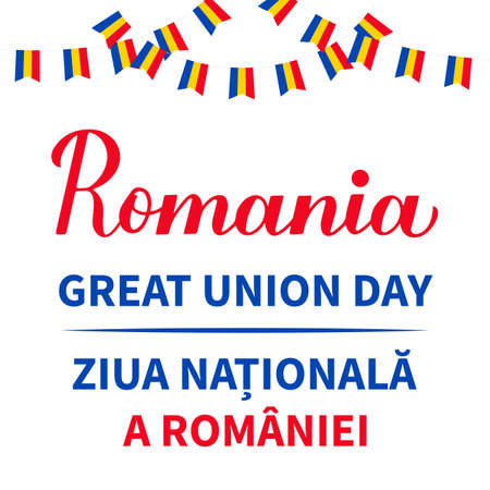National Day lettering in English and in Romanian languages. Holiday in Romania also called Great Unity or Unification Day on December 1. Vector template for banner, typography poster, flyer, etc.