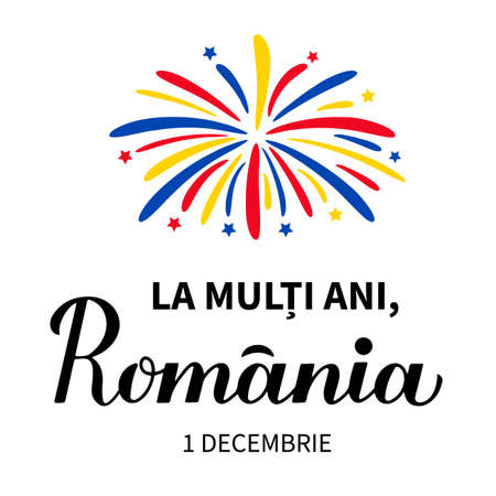 Happy Birthday Romania lettering in Romanian language. National Day in Romania also called Great Unity or Unification Day on December 1. Vector template for banner, typography poster, flyer, etc.