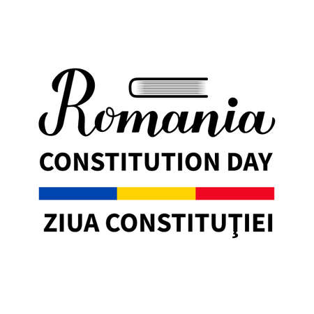 Romania Constitution Day calligraphy lettering in English and Romanian languages. Holiday celebrated on December 8. Vector template for banner, typography poster, flyer, etc.