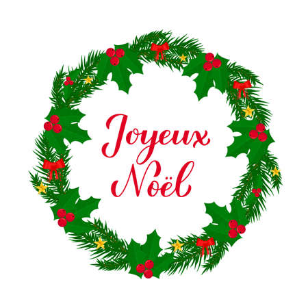 Joyeux Noel calligraphy hand lettering with wreath of fir tree branches. Merry Christmas typography poster in French. Easy to edit vector template for greeting card, banner, flyer, sticker, etc.