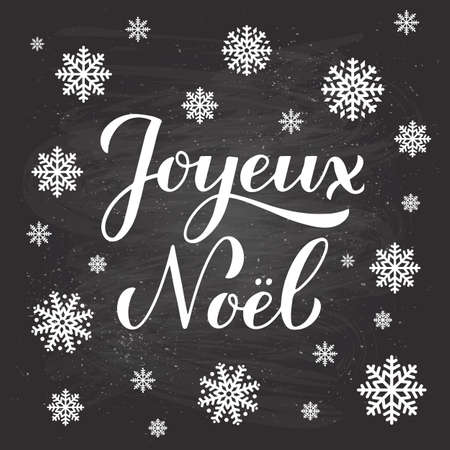 Joyeux Noel calligraphy hand lettering on chalkboard background with snowflakes. Merry Christmas typography poster in French. Easy to edit vector template for greeting card, banner, flyer, etc. Ilustração